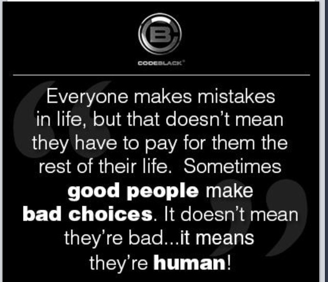 Everyone makes mistakes in life that does not mean they have to pay for  them the rest of their life